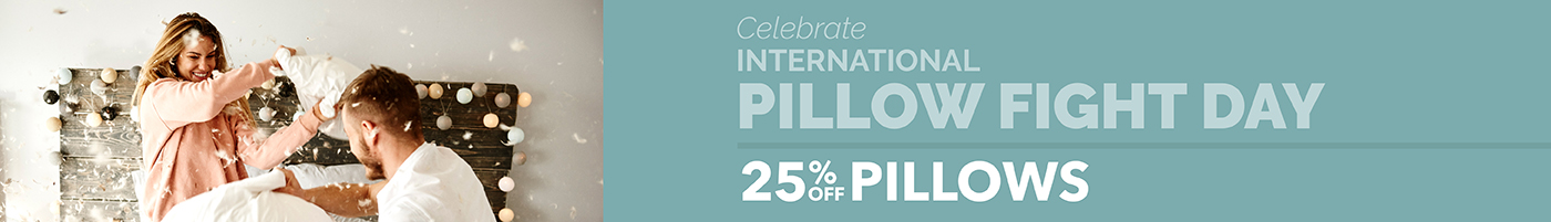 Pillow Fight Sale - Save 25% On All Pillows