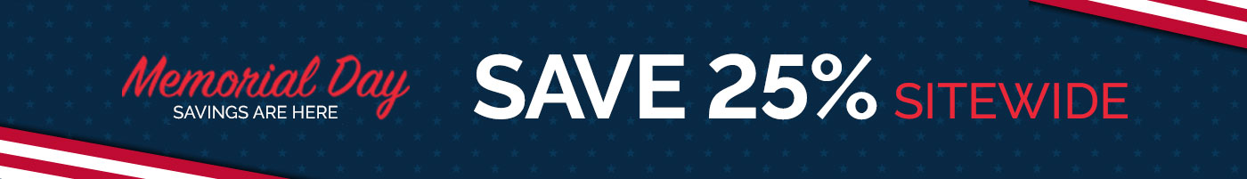 Memorial Day Sale - 25% Off Sitewide