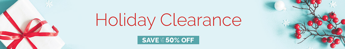 Holiday Clearance - Save Up To 50%